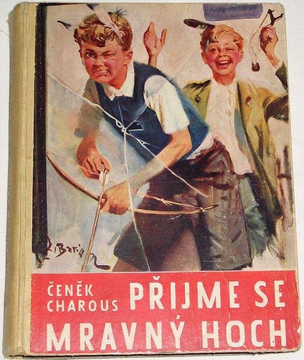 Charous Čeněk - Přijme se mravný hoch
