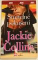 Collins Jackie - Smrtelné pokušení