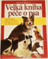 Fogle Bruce - Velká kniha péče o psa
