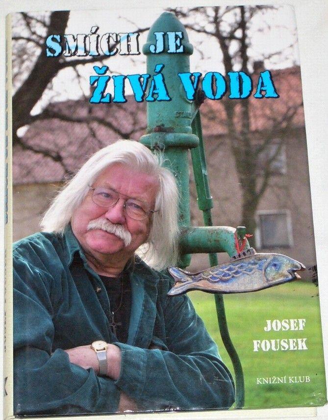 Fousek Josef - Smích je živá voda