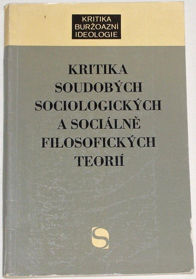 Hrzal Ladislav - Kritika soudobých sociologických a sociálně filosofických teorií