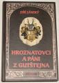 Jánský Jiří - Hroznatovci a páni z Gutštejna