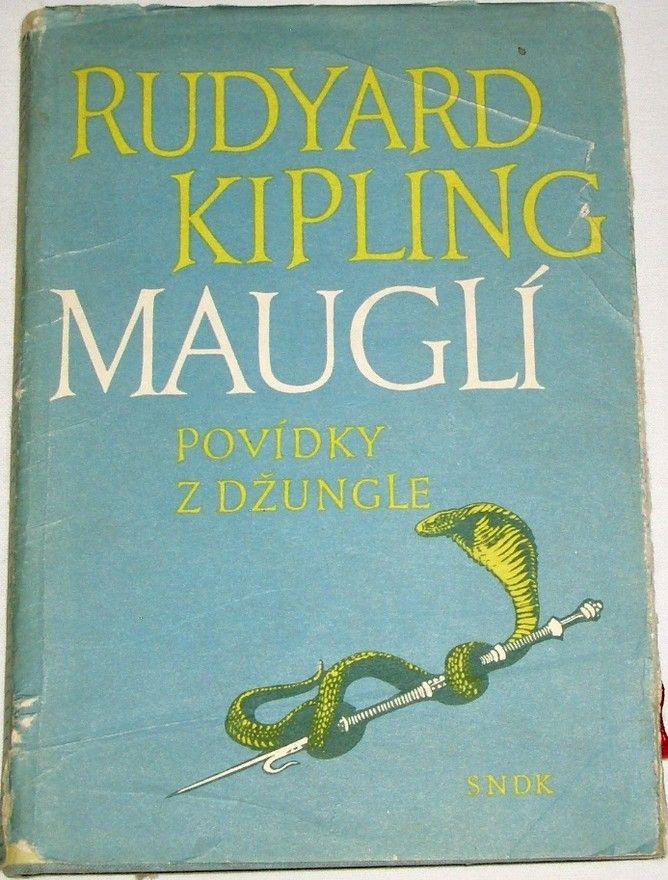 Kipling Rudyard - Mauglí