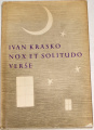 Krasko Ivan - Nox et Solitudo / Verše