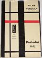 Kundera Milan - Poslední máj