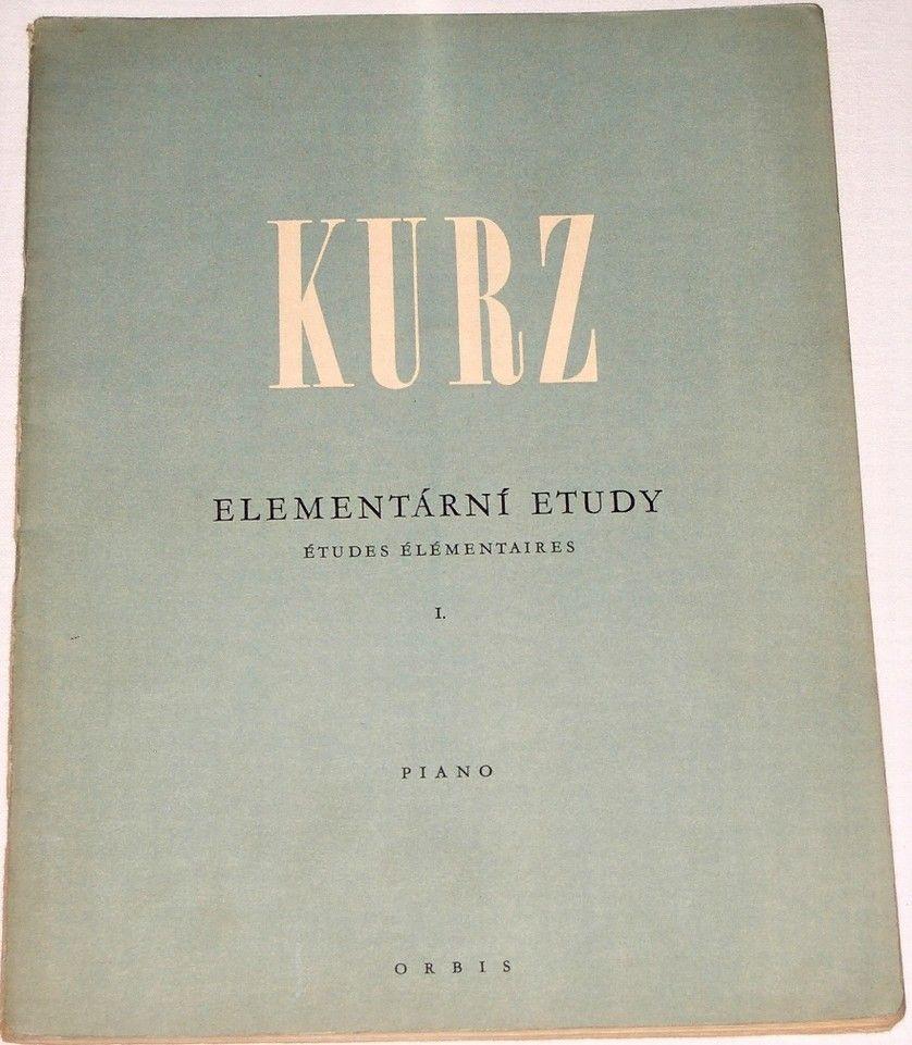 Kurz Vilém - Elementární etudy I. / Études Éleméntaires I. (Piano)