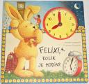 Langerová Annete, Droopová Constanza - Felixi, kolik je hodin?