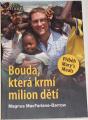 MacFarlane-Barrow Magnus - Bouda, která krmí milion dětí
