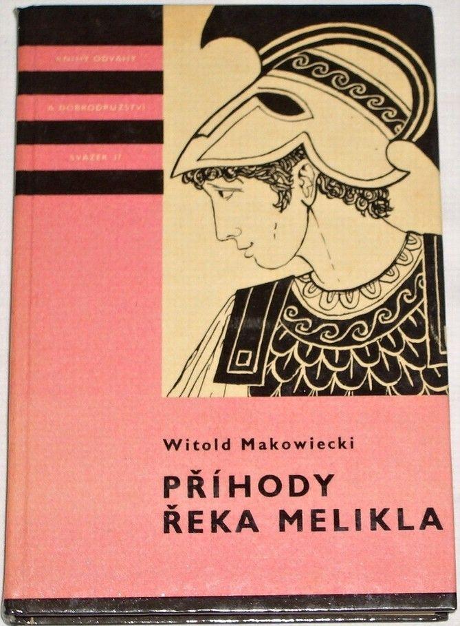 Makowiecki Witold - Příhody Řeka Melikla KOD 37