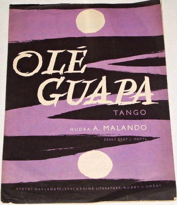 Malando A. - Olé Guapa (Tango)