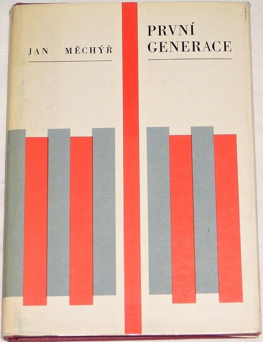 Měchýř Jan - První generace