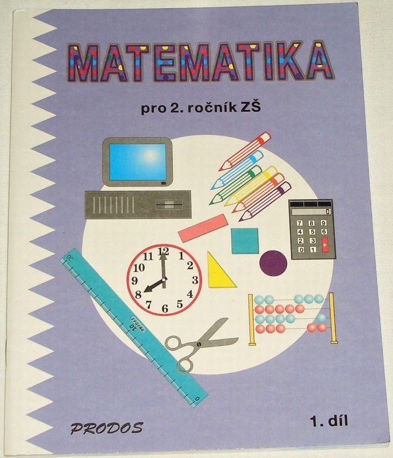 Mikulenková, Konečná - Matematika pro 2. ročník ZŠ (1. díl)