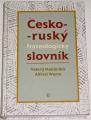Mokienko Valerij, Wurm Alfréd - Česko-ruský frazeologický slovník