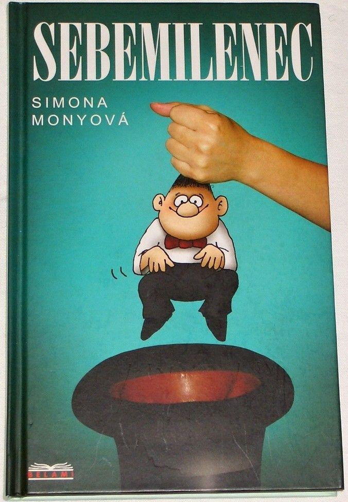 Monyová Simona - Sebemilenec