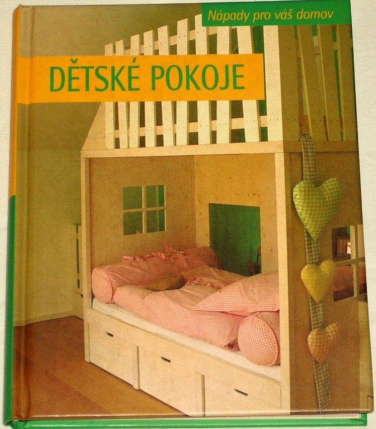 Nápady pro váš domov: Dětské pokoje