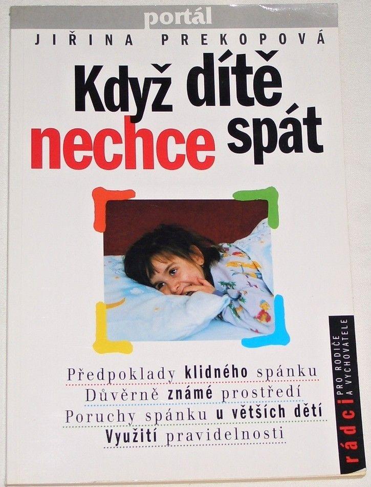 Prekopová Jiřina - Když dítě nechce spát