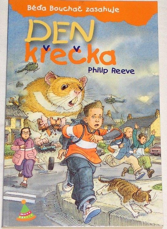 Reeve Philip - Béďa Bouchač zasahuje: Den křečka