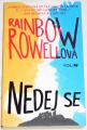 Rowellová Rainbow - Nedej se