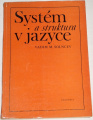 Solncev Vadim M. - Systém a struktura v jazyce
