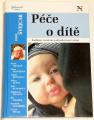 Švejcar Josef - Péče o dítě