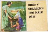 Taylor Kenneth N. - Bible v obrázcích pro malé děti
