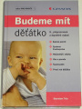 Trča Stanislav - Budeme mít děťátko