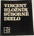 Vincent Hložník - súborné dielo