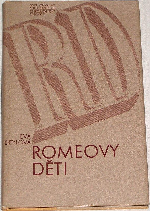 Deylová Eva - Romeovy děti