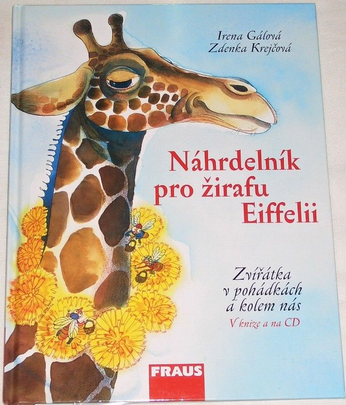 Gálová Irena - Náhrdelník pro žirafu Eiffelii