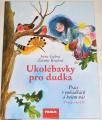 Gálová Irena - Ukolébavky pro dudka