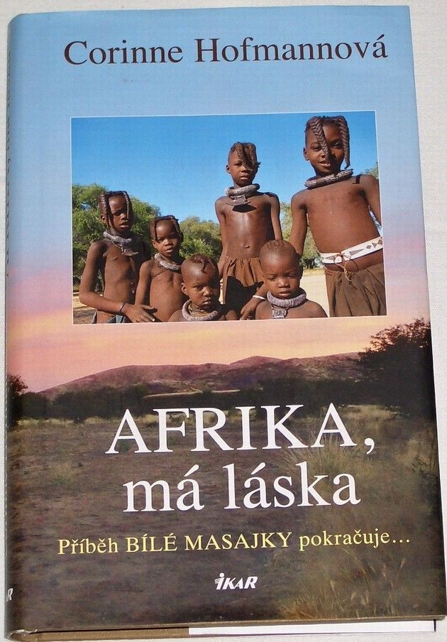 Hofmannová Corinne - Afrika, má láska