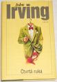 Irving John - Čtvrtá ruka