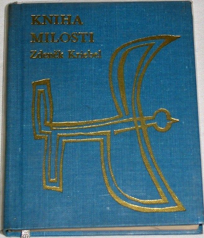 Kriebel Zdeněk - Kniha milosti