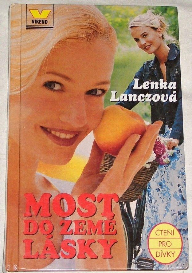Lanczová Lenka - Most do země lásky