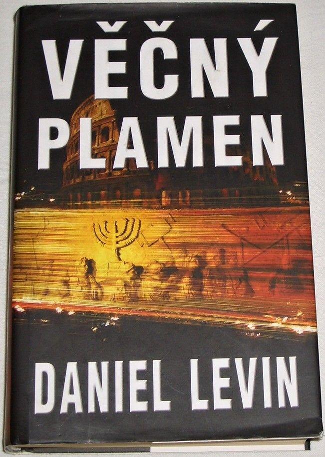Levin Daniel - Věčný plamen
