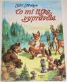 Mahen Jiří - Co mi liška vyprávěla