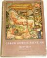 Matějček Antonín, Pešina Jaroslav - Czech Gothic Painting 1350-1450