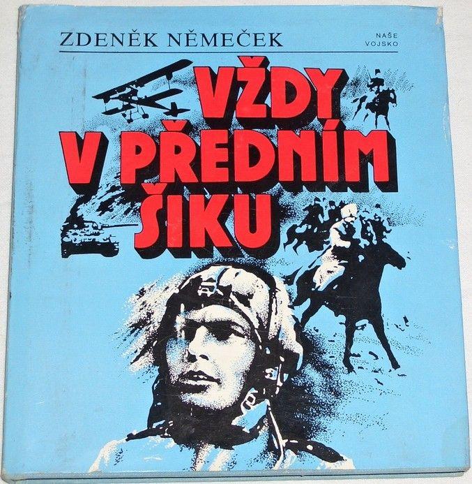 Němeček Zdeněk - Vždy v předním šiku