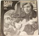 SP Karel Gott:  Ó Rosemarie, Indiánská píseň lásky