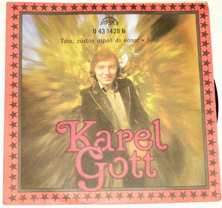 SP Karel Gott: Táto, zůstaň aspoň do vánoc, Julia