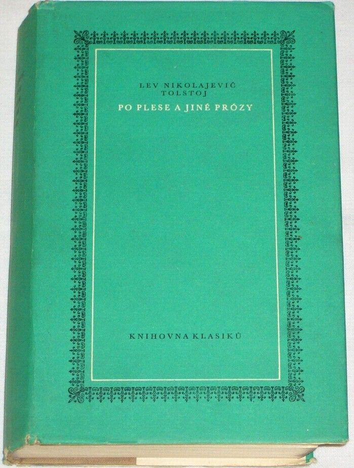 Tolstoj Lev Nikolajevič - Po plese a jiné prózy