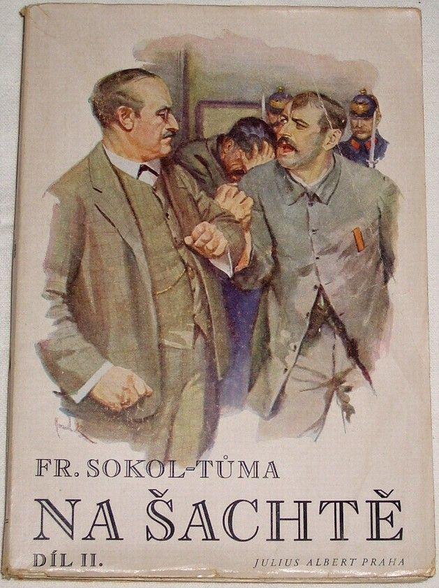 Tůma Fr. Sokol - Na šachtě 2. díl