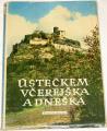Týc Antonín - Ústeckem včerejška a dneška