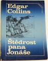 Collins Edgar - Štědrost pana Jonáše