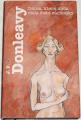 Donleavy J. P. - Dáma, která měla ráda čisté záchodky