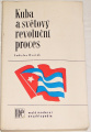 Dvořák Ladislav - Kuba a světový revoluční proces
