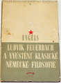 Engels Bedřich - Ludvík Feuerbach a vyústění klasické německé filosofie