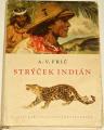 Frič A. V. - Strýček Indián