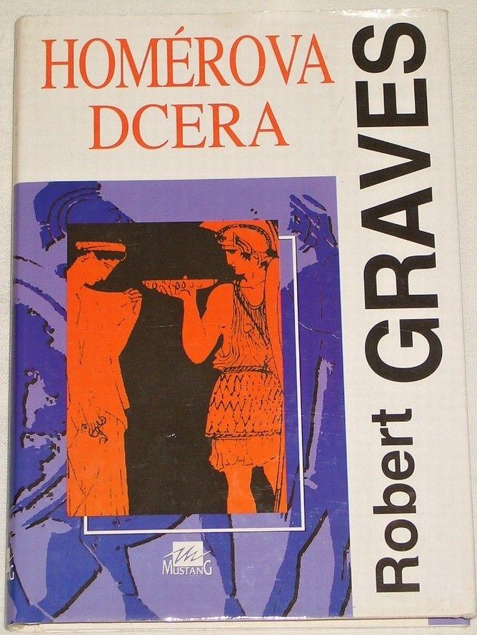 Graves Robert - Homérova dcera
