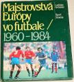 Grünner Ladislav - Majstrovstvá Európy vo futbale 1960-1984